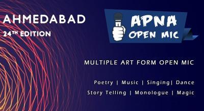 Apna Open Mic (Ahmedabad - 24th Edition - Multiple Art Form)