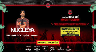 Casa Bacardi On Tour - Indore