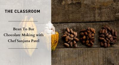 Bean To Bar Chocolate Making Class with Chef Sanjana Patel