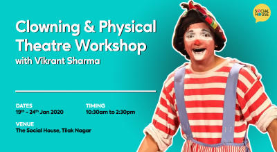 Clowning & Physical Theatre Workshop at The Social House