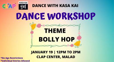 Dance With  Kasa Kai - Bolly Hop Dance Workshop Special At Clap Center, Malad