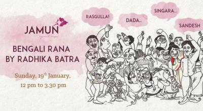Bangali Ranna by Radhika Batra at Jamun