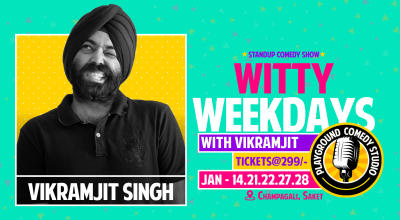 Witty Weekdays with Vikramjit Singh