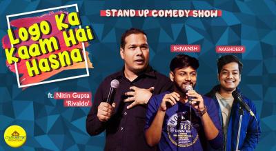 Logo ka kaam hai hasna : A Stand-up Comedy Show