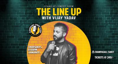 The Line Up with Vijay Yadav