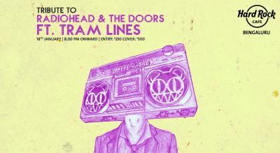 Tribute to Radiohead & The Doors ft. Tram Lines