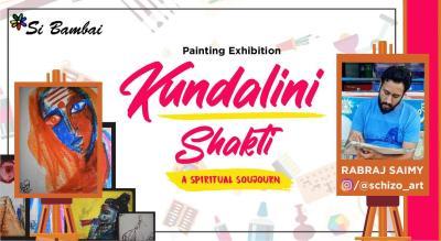 Kundalini Shakti - A painting exhibition by Rabraj Saimy