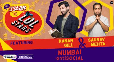 5Star ke LOLStars ft Kanan Gill & Saurav Mehta | Mumbai