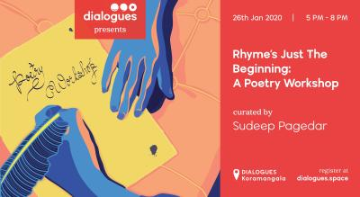 Rhyme's Just The Beginning: A Poetry Workshop