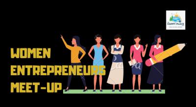 Women Entrepreneurs Meet - up.