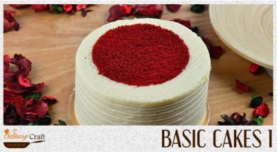 Basic Cakes 1 | Culinary Craft