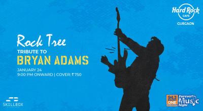 Rock Tree - Tribute to Bryan Adams