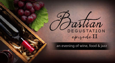 Bastian Degustation Episode II