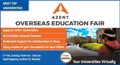 The Azent Overseas Education Fair  - 2nd February 2020 in Mumbai