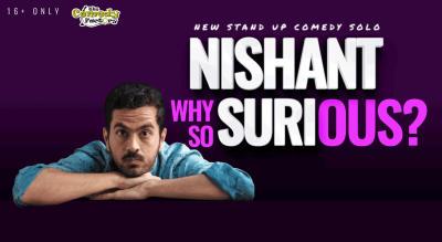 Why So SURIous? by Nishant Suri | Vadodara