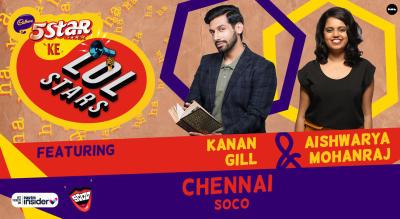 5Star ke LOLStars ft Kanan Gill & Aishwarya Mohanraj | Chennai