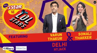 5Star ke LOLStars ft Varun Thakur & Sonali Thakker | Delhi