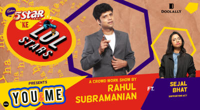 5Star ke LOLStars presents You & Me - A Crowd Work Show by Rahul Subramanian | Vashi