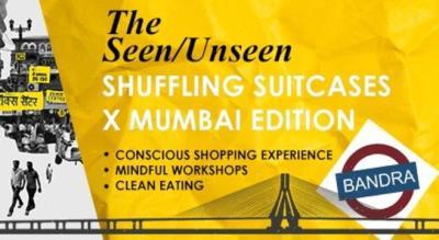 The Seen/Unseen -  Shuffling Suitcases x Mumbai