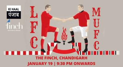 Liverpool FC vs Manchester United FC At The Finch, Chandigarh