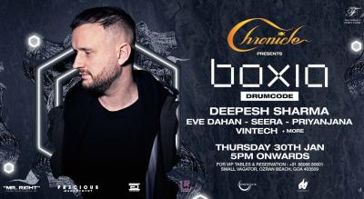 Chronicle Presents Boxia(Drumcode) + Deepesh Sharma