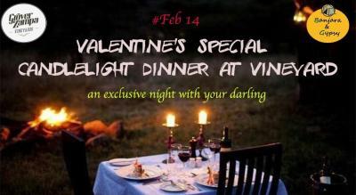 Valentine's Candle Light dinner at Vineyard