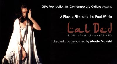 A Play, a Film, and the Poet Within   LAL DED