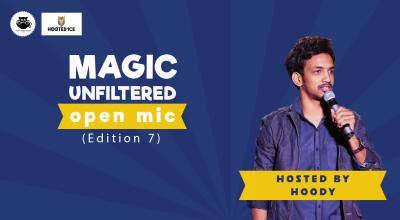 Magic Unfiltered Open MicEdition 7 Hosted By Hoody