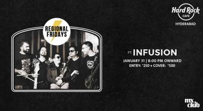Regional Fridays ft. Infusion