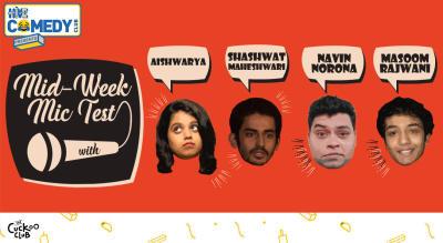 Mid-week Mic Test with Aishwaraya, Shashwat, Navin and Masoom