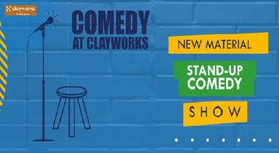 Comedy at ClayWorks
