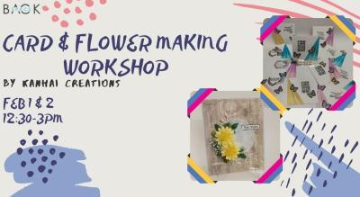 Card & Flower Making Workshop