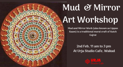 Mud & Mirror Art Workshop- Lippan Kaam