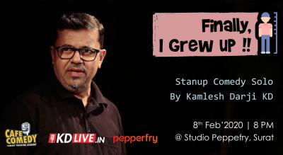 Finally, I Grew Up !! : KD Live in Surat
