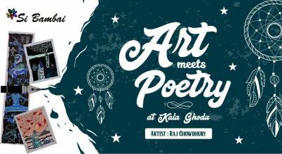 Art meets Poetry with Raj Chowdhary