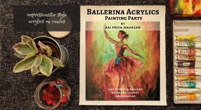 Ballerina Acrylics Painting Party with Sai Priya Mahajan
