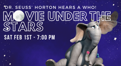 Movie under the Stars - Horton hears a Who!