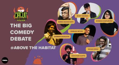 The Big Comedy Debate | The Circuit Comedy Festival, Mumbai