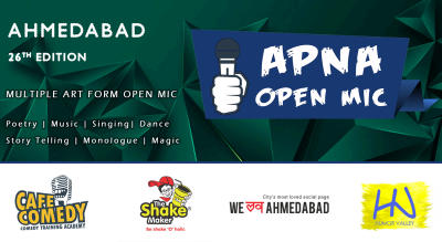 Apna Open Mic (Ahmedabad - 26th Edition - Multiple Art Form)