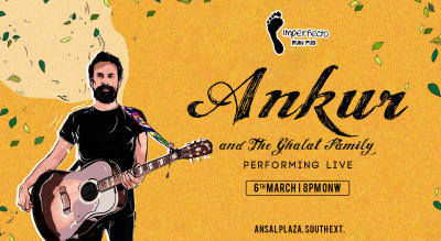 Ankur & The Ghalat Family Performing Live | Imperfecto