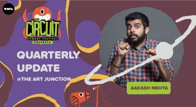 Quarterly Update | The Circuit Comedy Festival, Mumbai
