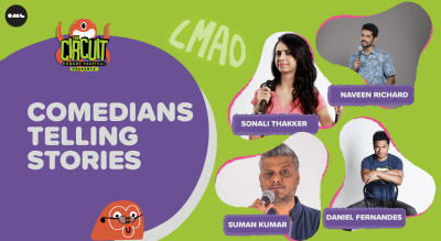 Comedians Telling Stories | The Circuit Comedy Festival, Bengaluru