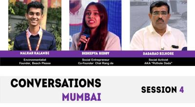 Conversations Mumbai Session 4 (The Change Makers)