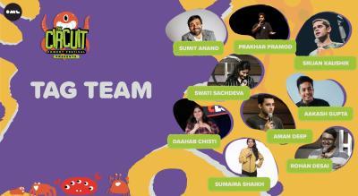 Comedy Tag Team   The Circuit Comedy Festival, Delhi