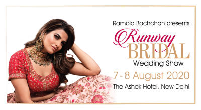 Runway Bridal 2020 - Wedding Exhibition by Ramola Bachchan