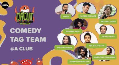 Comedy Tag Team  | The Circuit Comedy Festival, Mumbai