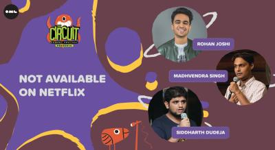 Not Available on Netflix | The Circuit Comedy Festival, Mumbai @ Adagio