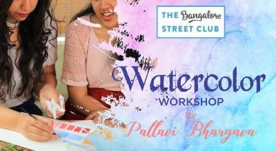 Watercolour Workshop by Pallavi Bhargava