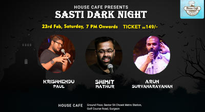 Sasti Dark Night - A stand Up Comedy Show