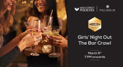 Girls Night Out - The Bar Crawl | Women's Week Celebrations at High Street Phoenix
